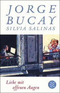 """""""Liebe mit offenen Augen"""" von Jorge Bucay und Silvia Salinas"""