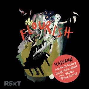 Das Cover des zweiten Albums der Jazzband RSxT, Flourish ist der Albumtitel, das Cover zeigt eine kunstvolle Darstellung eines Klaviers, eines Mikrofons und weiteren Grafikelementen
