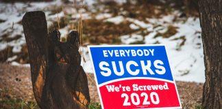 """""""Everybody sucks"""" Schild, Wahlwerbespots in den USA"""